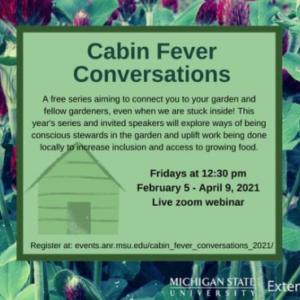 Cabin Fever Conversations